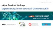 Umfrage «Digitalisierung in den Schweizer Gemeinden 2021»